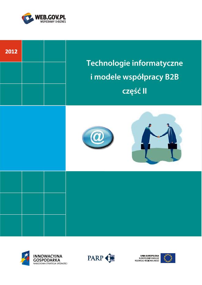 Technologie informatyczne i modele współpracy B2B część II