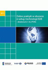 Dobre praktyki w obszarze e-usług i technologii B2B - 2011