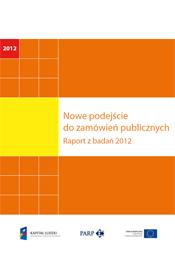 Nowe podejście do zamówień publicznych. Raport z badań 2012