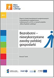 Bezrobotni - niewykorzystane zasoby polskiej gospodarki