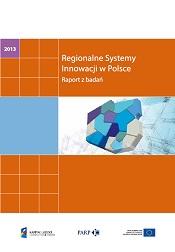 Regionalne Systemy Innowacji w Polsce - Raport z badań
