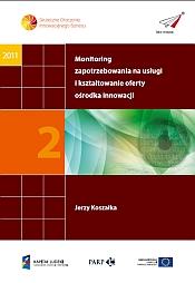 Monitoring zapotrzebowania na usługi i kształtowanie oferty ośrodka innowacji