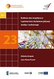 Budowa sieci współpracy i partnerstwa dla komercjalizacji wiedzy i technologii
