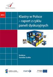 Klastry w Polsce - raport z cyklu paneli dyskusyjnych