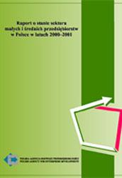 Raport o stanie sektora MSP w Polsce w latach 2000-2001