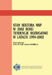 Stan sektora MSP - 2002. Tendencje rozwojowe w latach 1994-2002