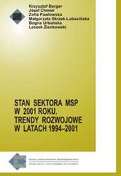 Stan sektora MSP - 2001. Tendencje rozwojowe w latach 1994-2001