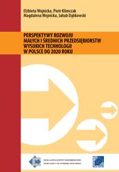 Perspektywy rozwoju MSP wysokich technologii w Polsce do 2020 roku