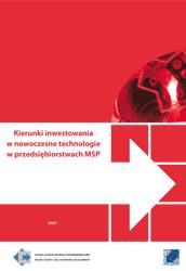 Kierunki inwestowania w nowoczesne technologie w przedsiębiorstwach MSP