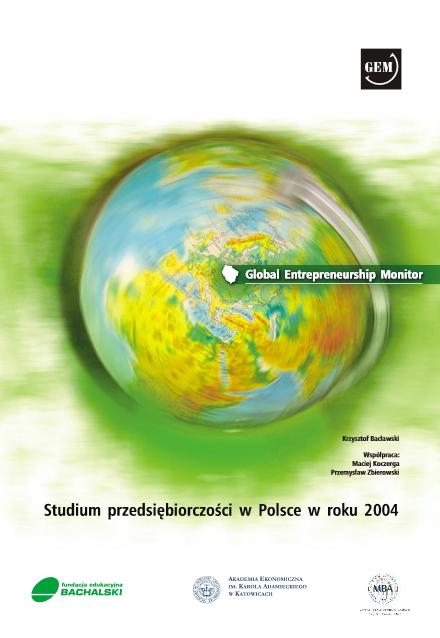 GEM Polska. Raport z badania przedsiębiorczości - 2004