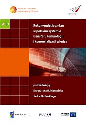 Rekomendacje zmian w polskim systemie transferu technologii i komercjalizacji wiedzy