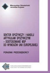 Sektor spożywczy i handlu art. spożywczymi - Dostosowanie MSP do wymogów UE