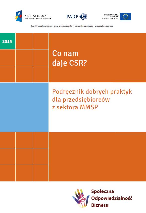 Co nam daje CSR? Dobre praktyki