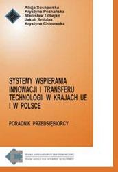 Systemy wspierania innowacji i transferu technologii w krajach UE i w Polsce