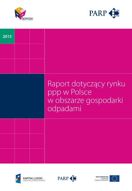 Rynek PPP w Polsce w obszarze gospodarki odpadami