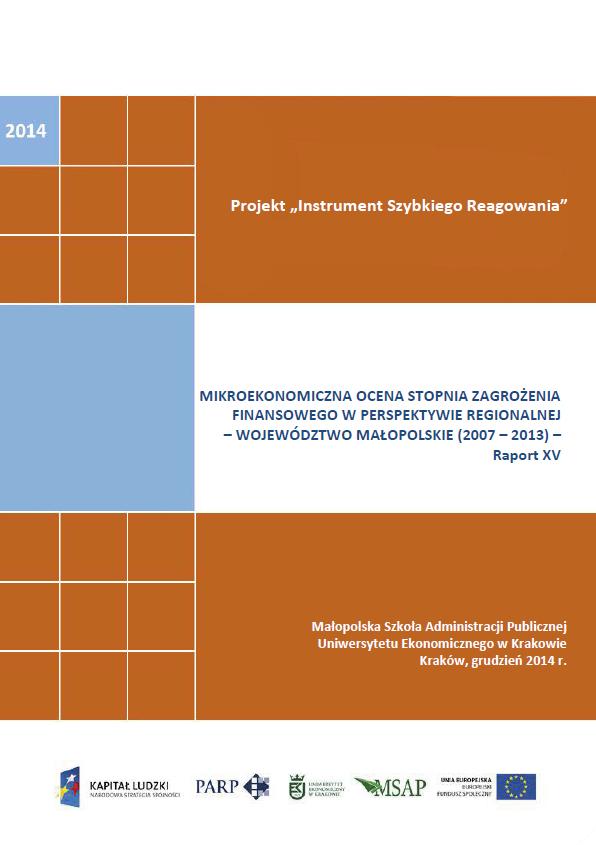 Mikroekonomiczna ocena stopnia zagrożenia finansowego w perspektywie regionalnej - Województwo Małopolskie