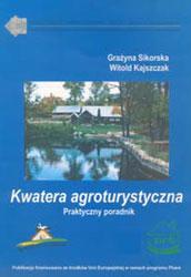 Kwatera agroturystyczna - praktyczny poradnik