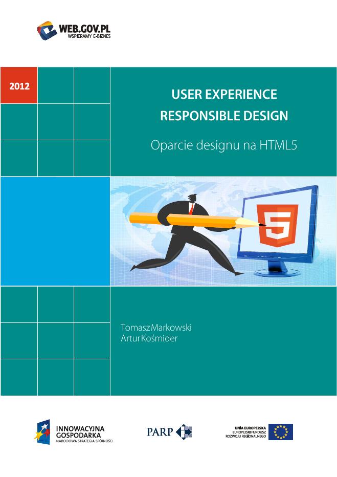 User Experience Responsible Design - oparcie designu na HTML5