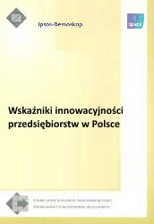 Wskaźniki innowacyjności przedsiębiorstw w Polsce