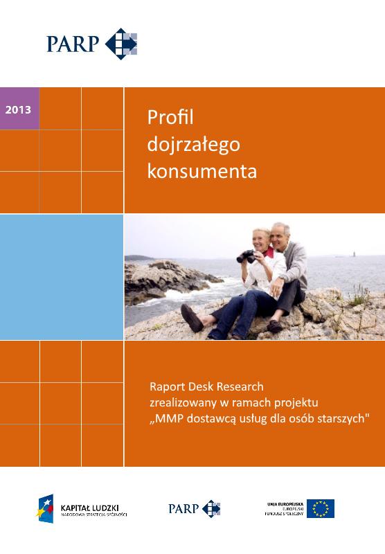 Profil dojrzałego konsumenta - MMP dostawcą usług dla osób starszych