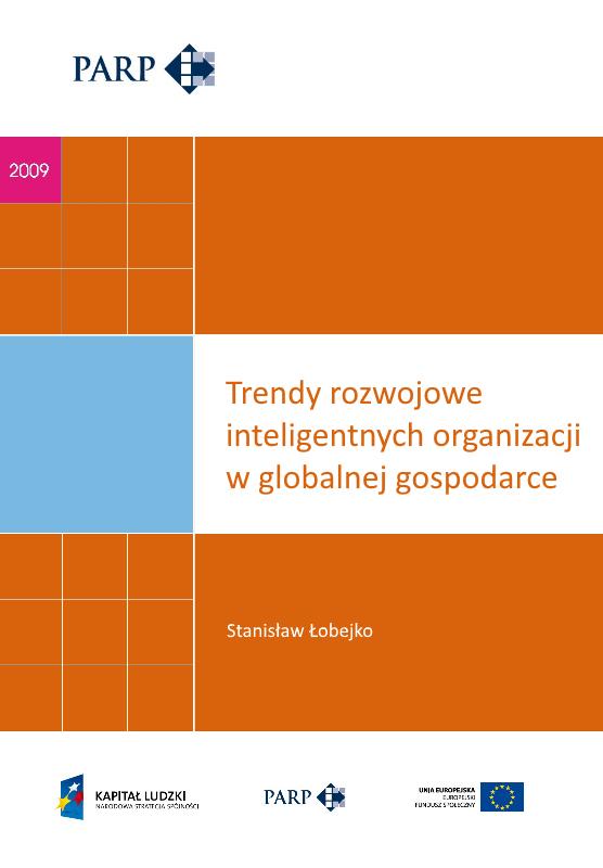 Trendy rozwojowe inteligentnych organizacji w globalnej gospodarce