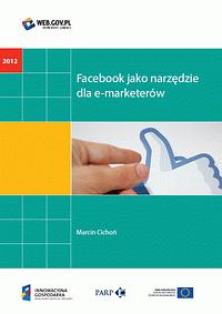 Facebook jako narzędzie dla e-marketerów