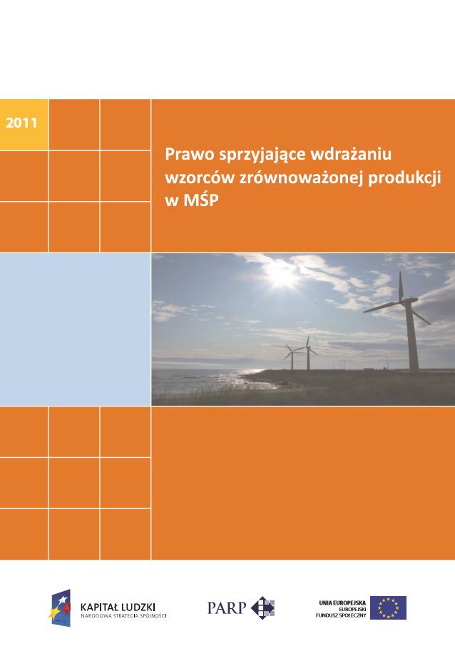 Prawo sprzyjające wdrażaniu wzorców zrównoważonej produkcji w MŚP