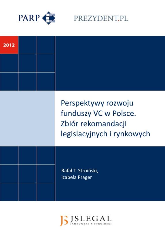 Perspektywy Rozwoju Funduszy Venture Capital w Polsce