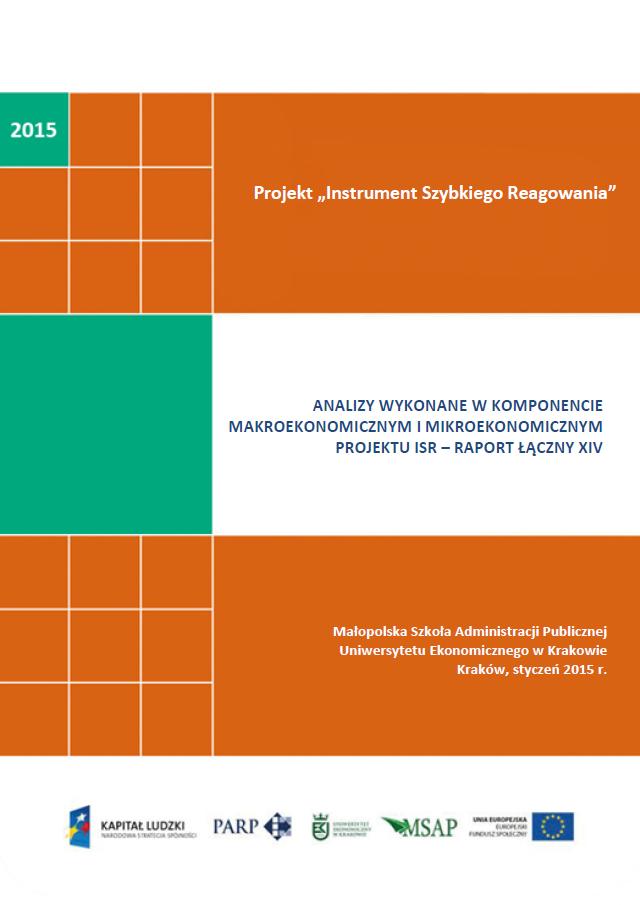 Analizy wykonane w komponentach mikroekonomicznym  i makroekonomicznym projektu ISR – XIV raport łączny