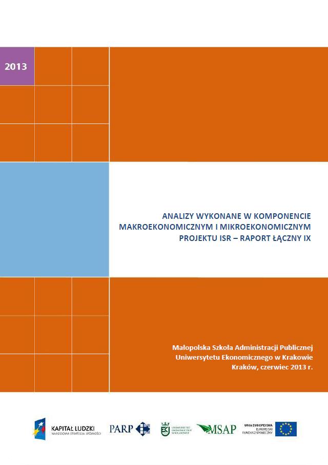 Analizy wykonane w komponentach mikroekonomicznym  i makroekonomicznym projektu ISR – IX raport łączny