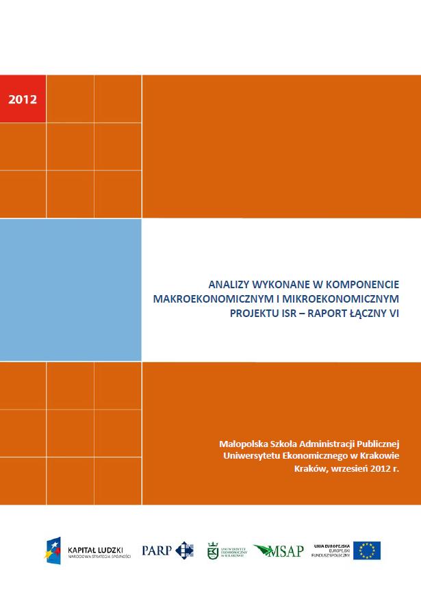 Analizy wykonane w komponentach mikroekonomicznym  i makroekonomicznym projektu ISR – VI raport łączny