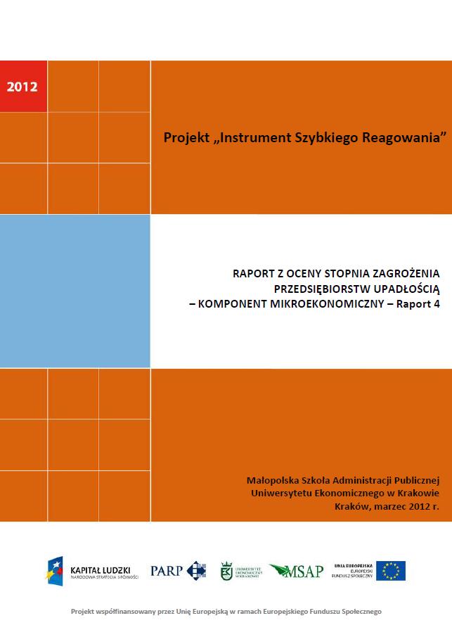 Komponent mikroekonomiczny - Ocena stopnia zagrożenia przedsiębiorstw upadłością - IV