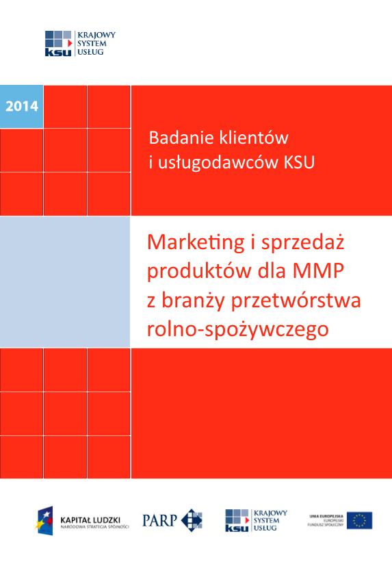 Badanie klientów i usługodawców KSU - marketing i sprzedaż produktów dla MMP z branży przetwórstwa rolno-spożywczego