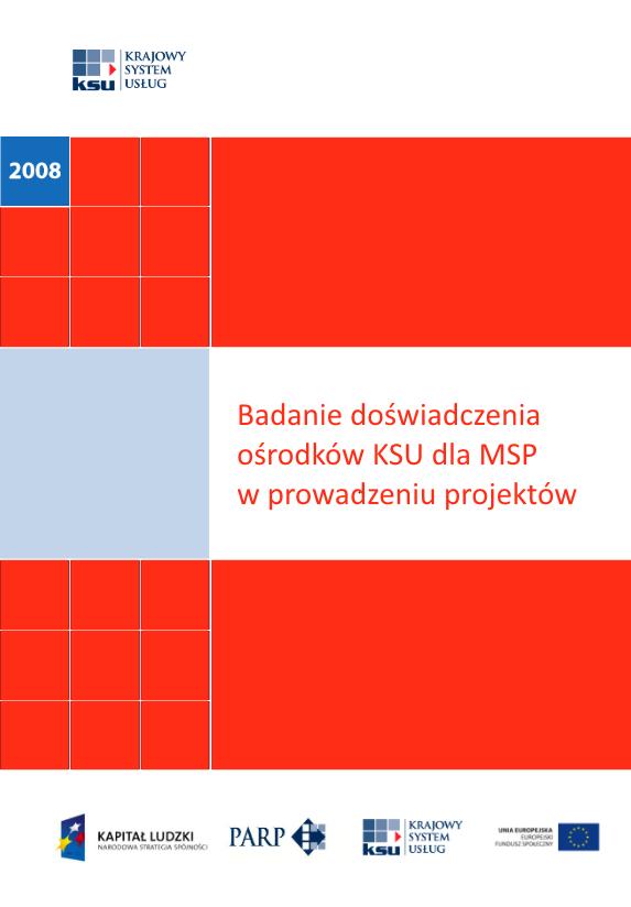 Badanie doświadczenia ośrodków KSU dla MSP w prowadzeniu projektów