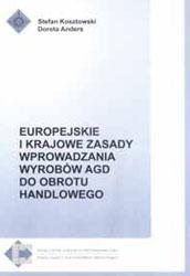 Europejskie i krajowe zasady wprowadzania wyrobów AGD do obrotu handlowego