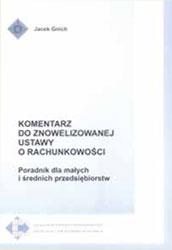 Komentarz do znowelizowanej ustawy o rachunkowości - poradnik