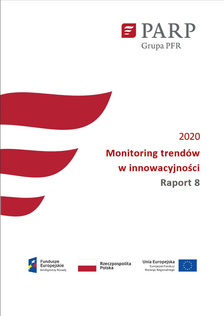 Monitoring trendów w innowacyjności - Raport 8