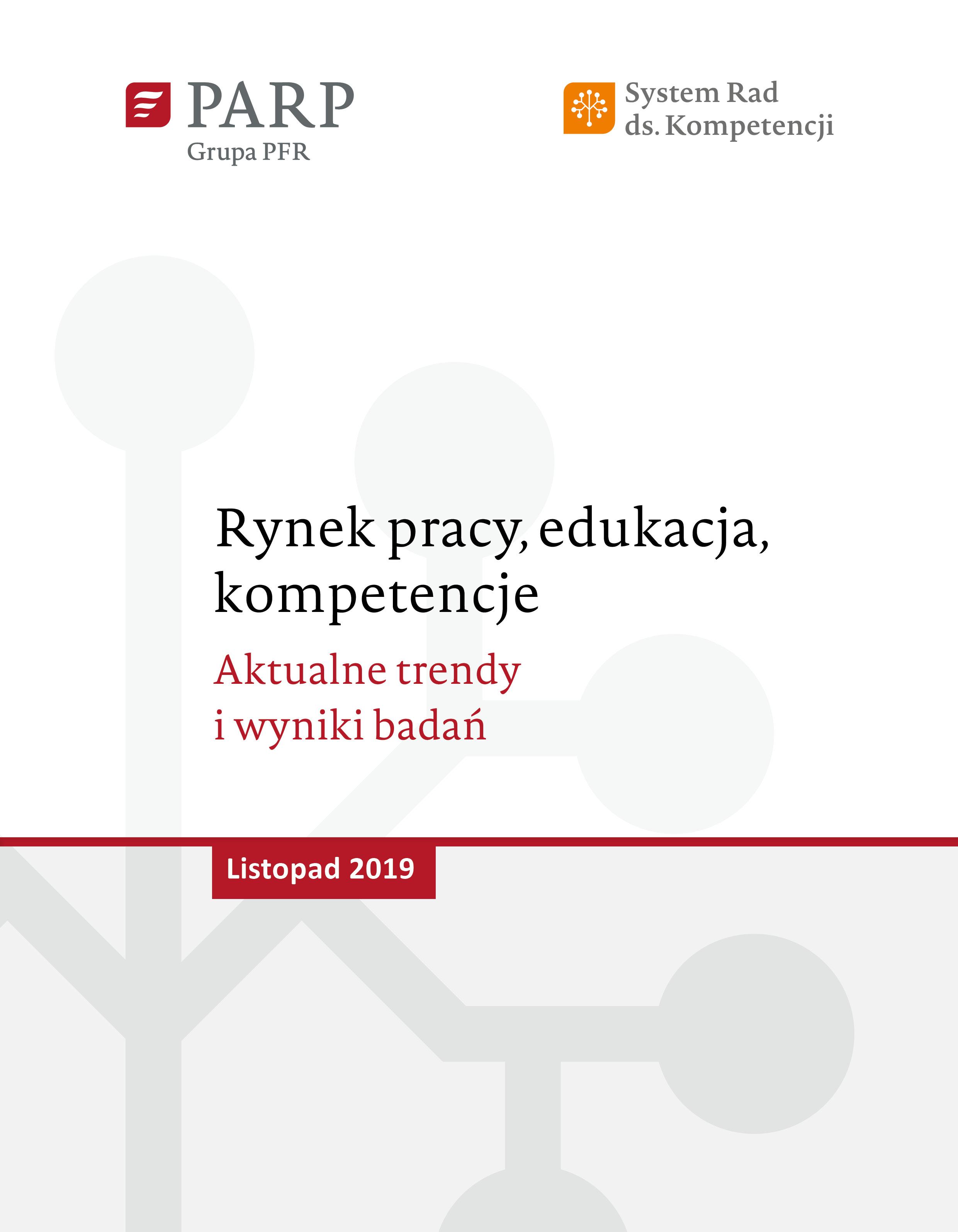 Rynek pracy, edukacja, kompetencje - listopad 2019