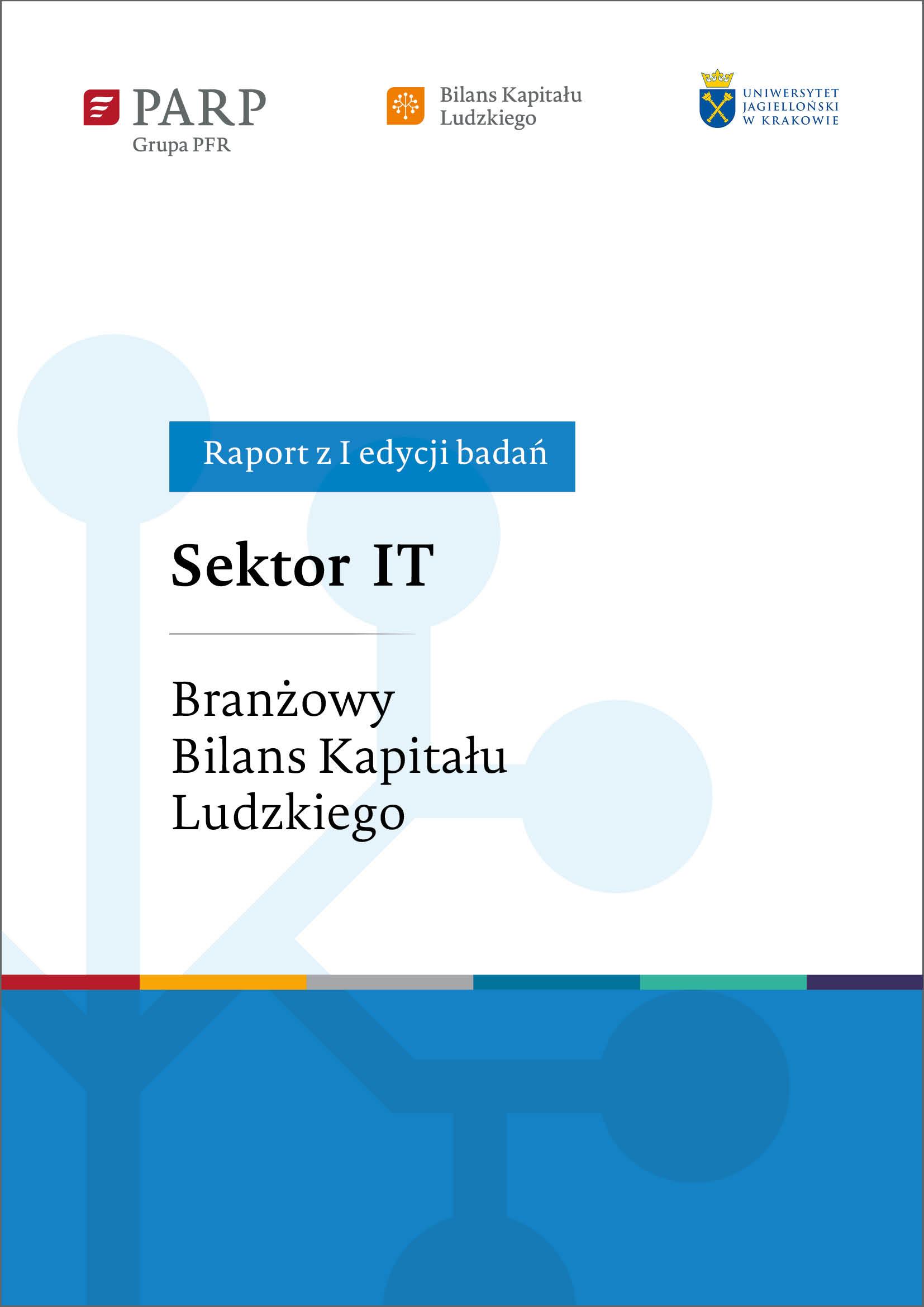 Sektor IT. Branżowy Bilans Kapitału Ludzkiego