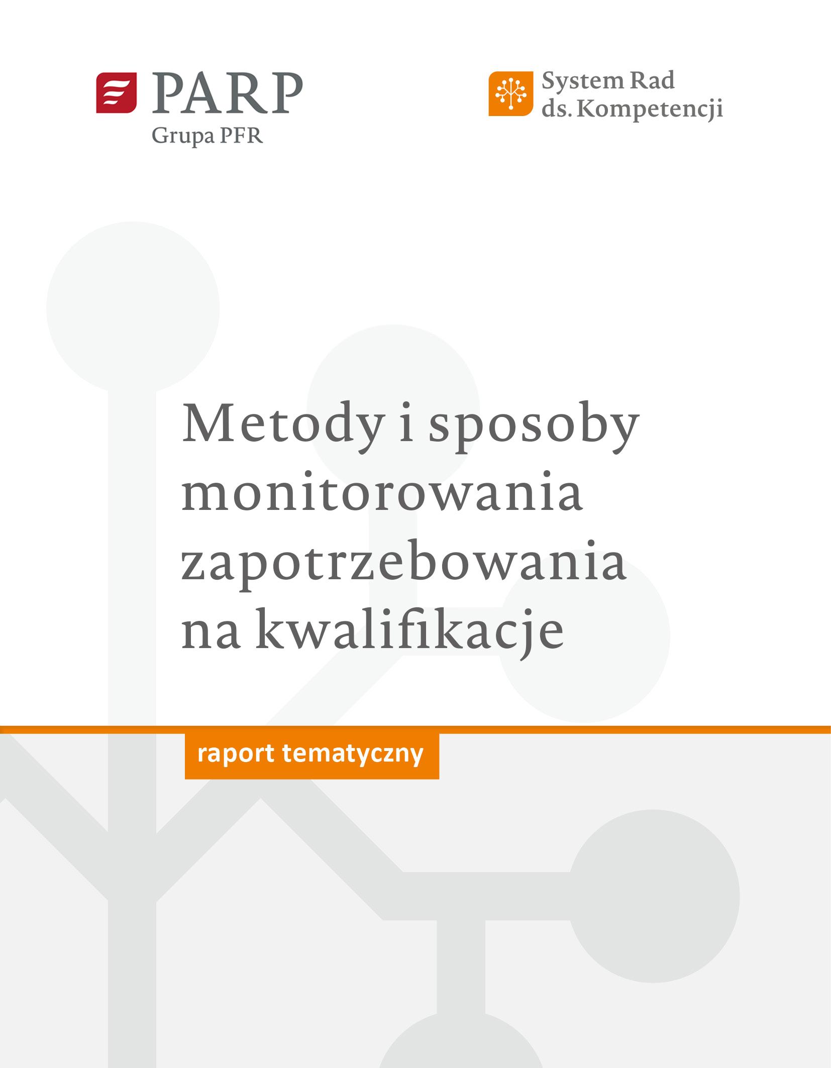 Metody i sposoby monitorowania zapotrzebowania na kwalifikacje