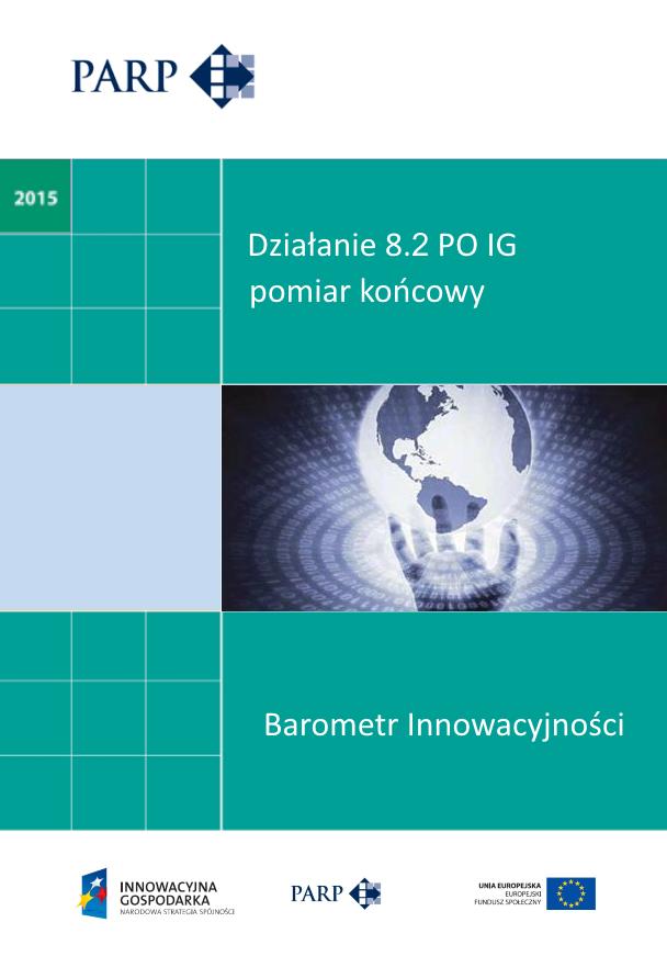 Barometr Innowacyjności - Działanie 8.2 PO IG - pomiar końcowy