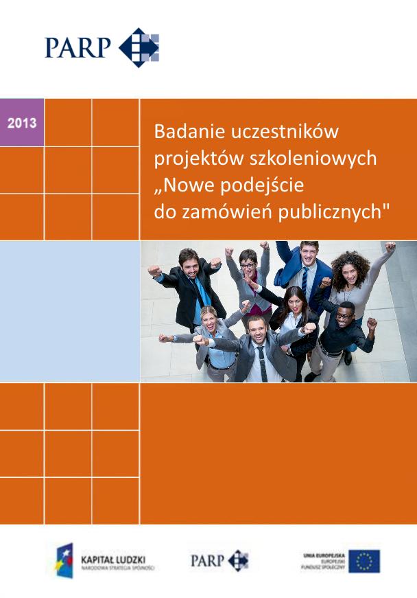 """Badanie uczestników projektów szkoleniowych """"Nowe podejście do zamówień publicznych"""