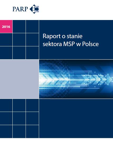 Raport o stanie sektora MSP w Polsce 2016