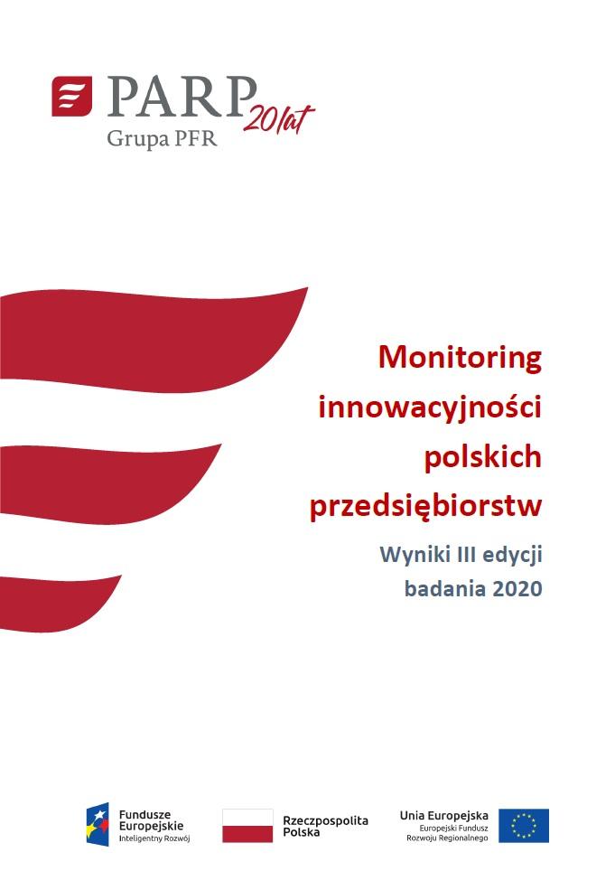 Monitoring innowacyjności polskich przedsiębiorstw – wyniki III edycji badania – 2020